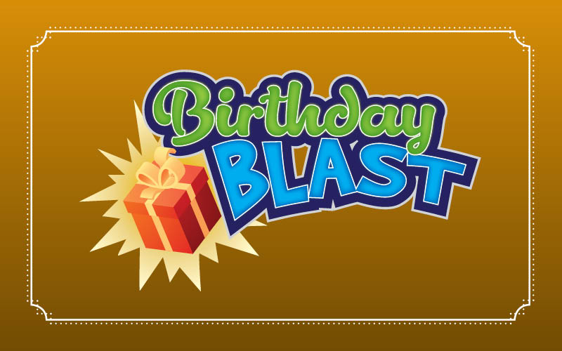Birthday Blast Promotion