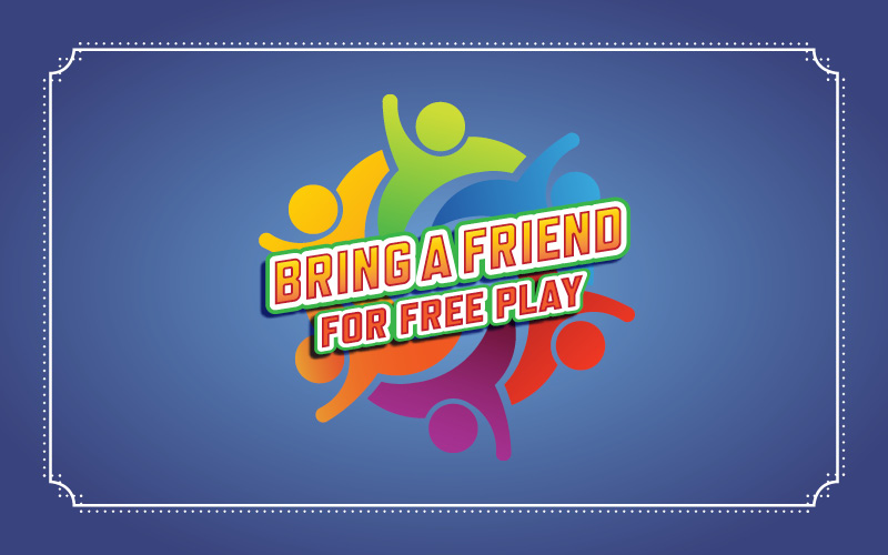 Bring A Friend Promotion at Derby City Gaming
